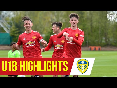 U18 Highlights   Leeds 2-4 Manchester United   The Academy