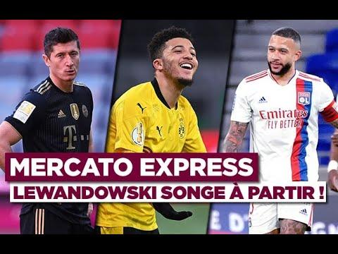 ✈️🔴 Mercato Express : Lewandowski, Sancho, Depay, Boga... Les dernières infos
