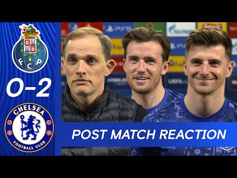 Thomas Tuchel, Mason Mount & Ben Chilwell React To First Leg Win | FC Porto 0-2 Chelsea