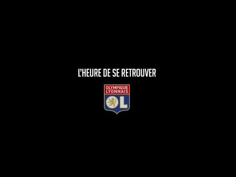 L'heure de se retrouver | Olympique Lyonnais